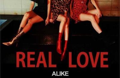 ALiKE – Real Love