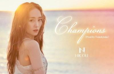 NICOLE (ニコル) – Champions (Prod.by Tom&Jame)