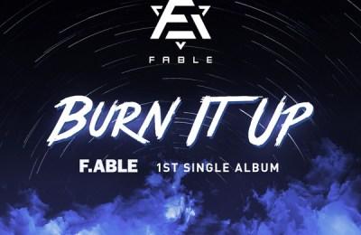 F.able (페이블) – Burn It Up (으랏차)