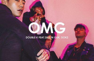 Double K – OMG (feat. Seo Inguk (서인국) & Dok2)