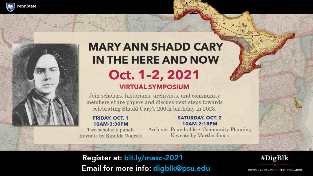 Mary Ann Shadd Cary in the Here and Now: Symposium