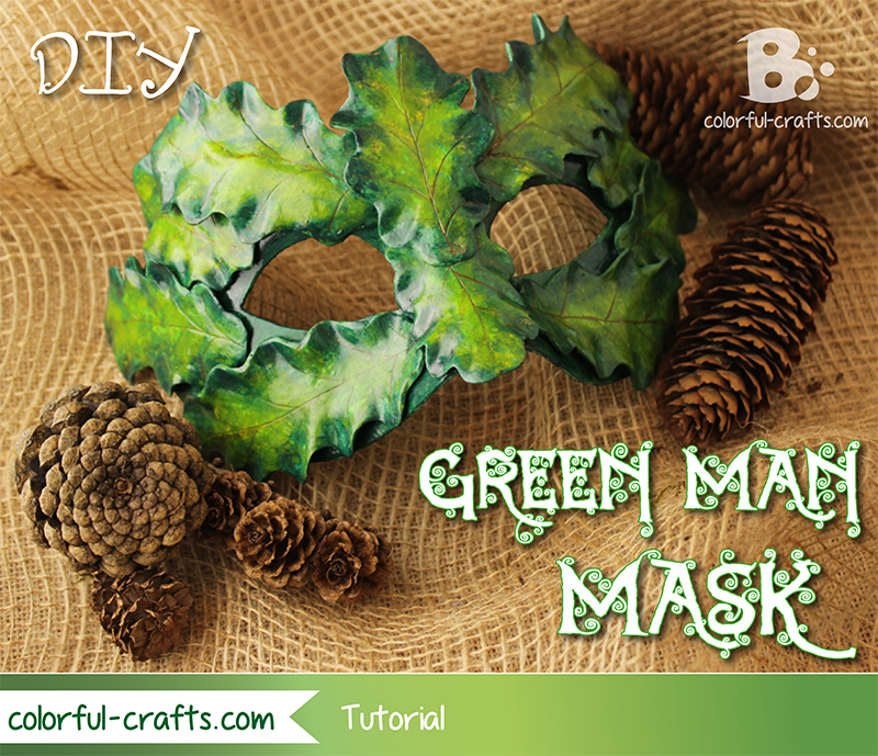 How to make a Green Man Mask – Tutorial