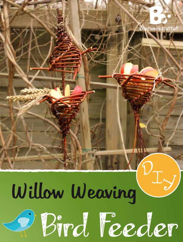 Bird Feeder DIY – Willow Weaving