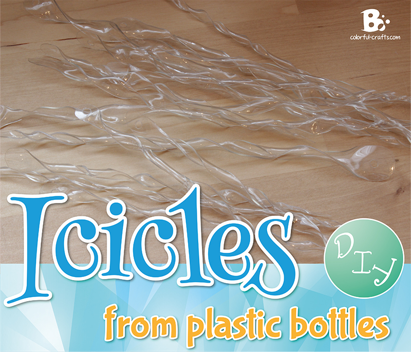 DIY: Icicles from plastic bottles