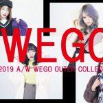【WEGO】~2019A/W WEGO OUTER COLLECTION~