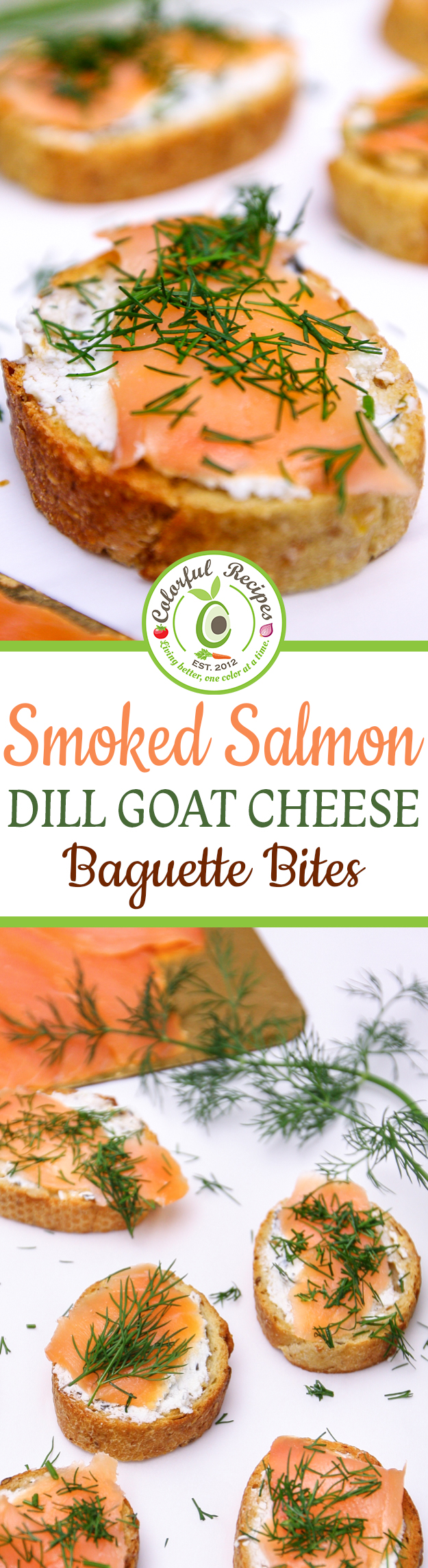 Smoked Salmon Dill Goat Cheese Baguette Bites Holiday Finger Foods Appetizer Ideas