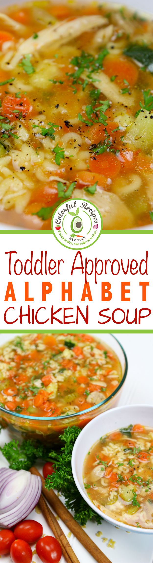 Toddler Approved Alphabet Chicken Soup
