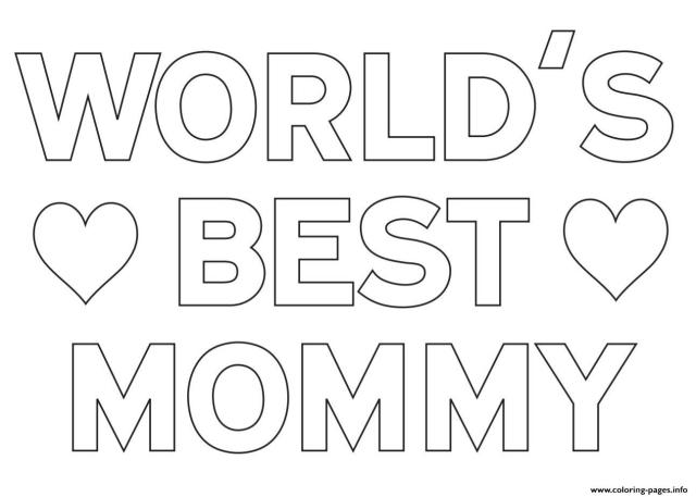 Worlds Best Mommy Mom Coloring Pages Printable