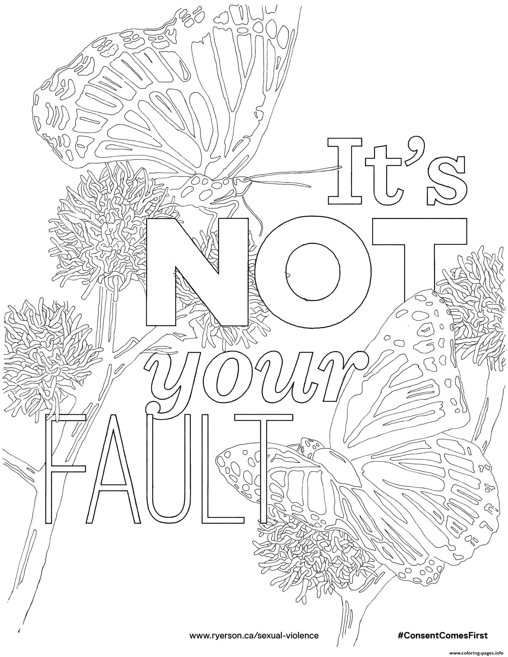 Its Not Your Fault Coloring Pages Printable