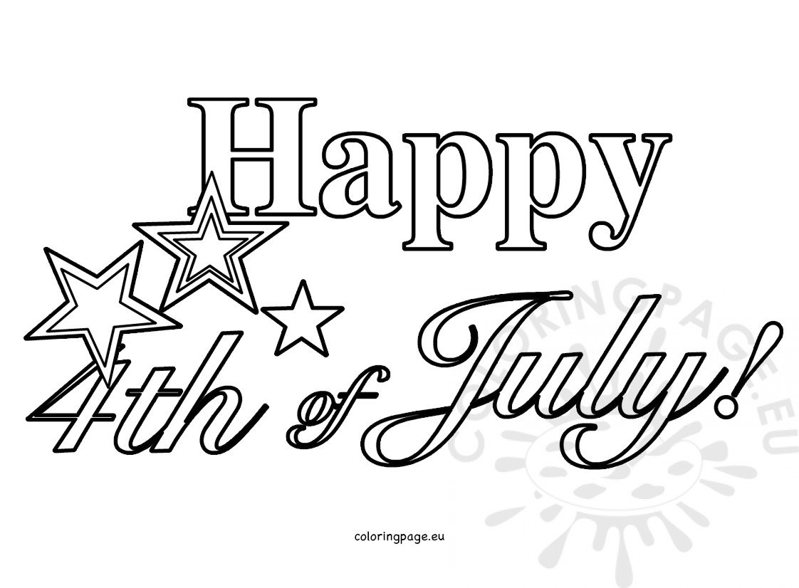 Independence Day Image Happy Fourth Of July Coloring Page