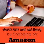 How to Save Time and Money by Shopping On Amazon