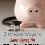 3 Ways I've Recently Saved Money on Medical Bills
