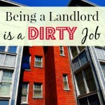Being a Landlord is a Dirty Job