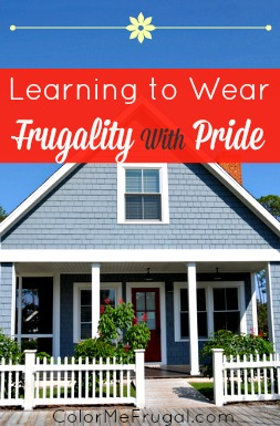 Learning to Wear Frugality with Pride