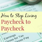 How to Break the Paycheck to Paycheck Cycle