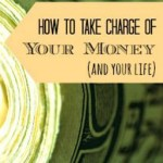 Take Charge of Your Money, Take Charge of Your Life
