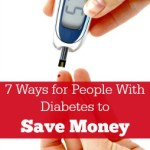 7 Ways for People with Diabetes to Save Money