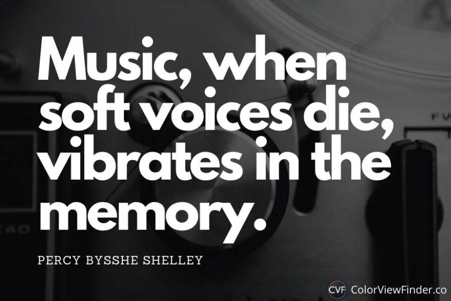 Music, when soft voices die, vibrates in the memory.
