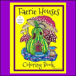 Faerie Houses PDF Coloring Book and Individual Coloring Pages
