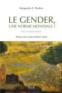 """Marguerite A. Peeters, """"Le gender, une norme mondiale?"""", 2014"""