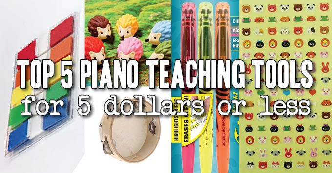 5 piano teaching tools for 5 dollars or less
