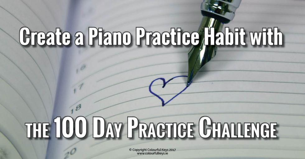 How to create a reliable piano practice habit