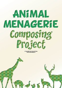 animal menagerie composing project