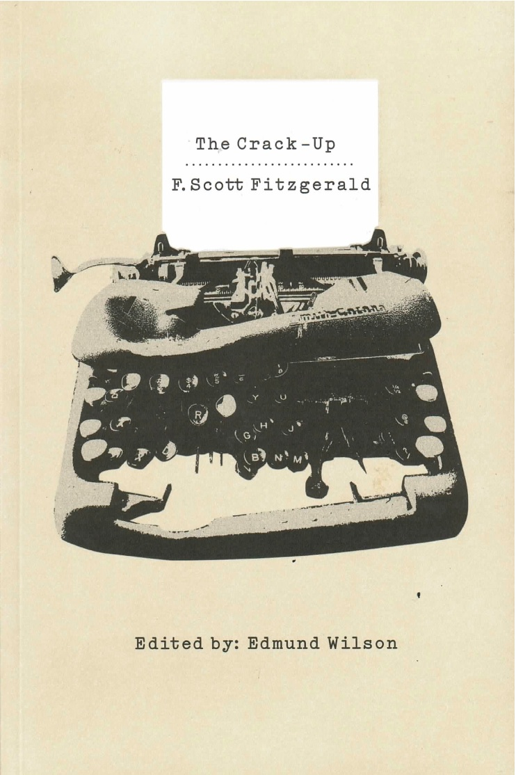 review the crack up by f scott fitzgerald columbia journal
