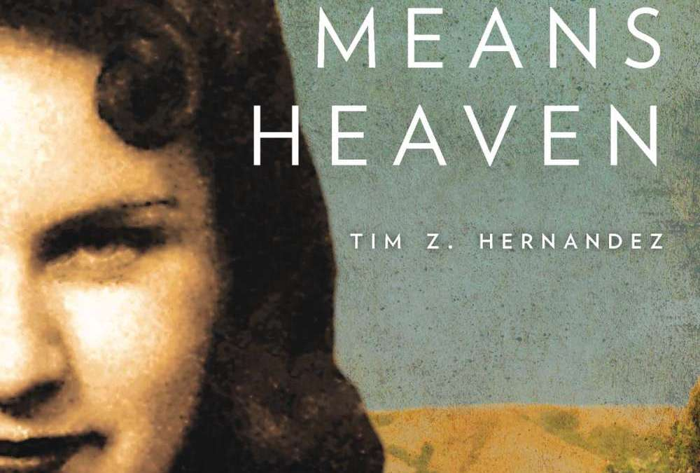 Review: Mañana Means Heaven by Tim Z. Hernandez