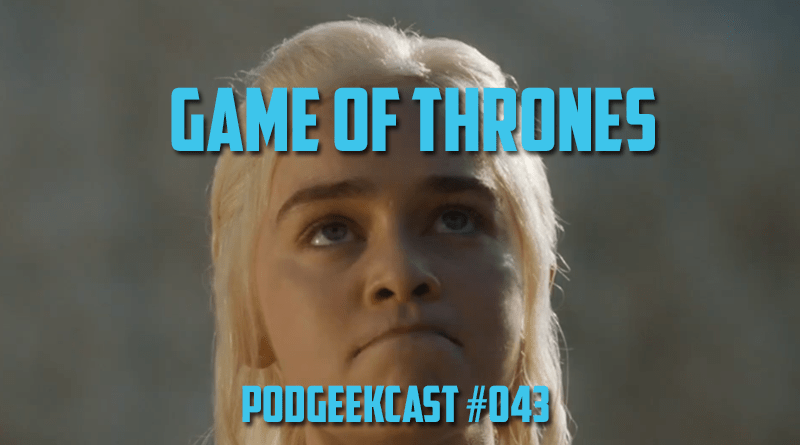 043 – Game of Thrones