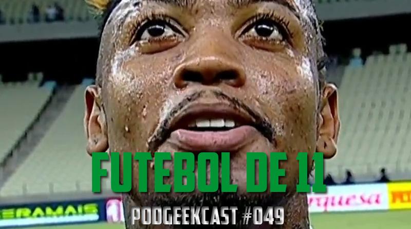 049 – Futebol de 11