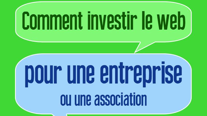 Comment investir le web pour une entreprise