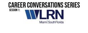 Career Conversations Series: WLRN