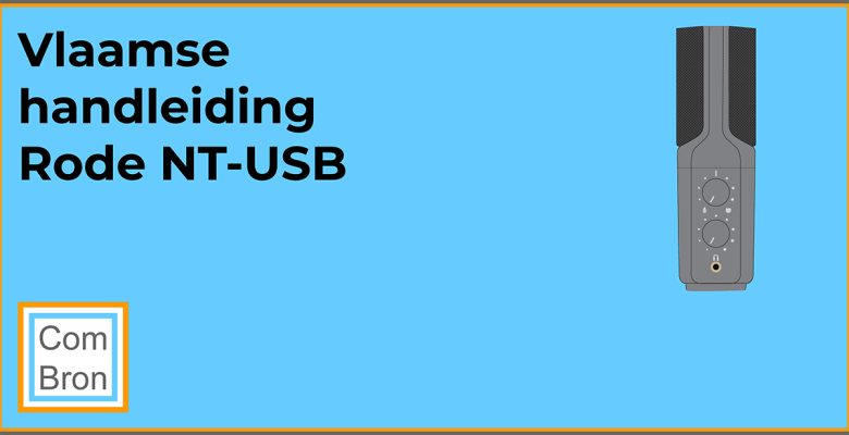 Vlaamse handleiding Rode NT-USB. De NT-USB is een usb microfoon.