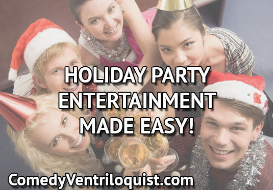 Holiday Party Entertainment Made Easy