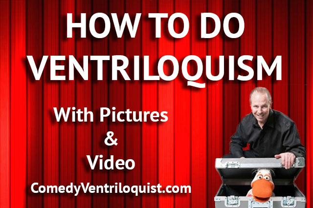 How To Do Ventriloquism (With Pictures And Video) - Comedy ...