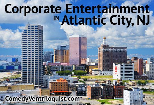 Corporate Entertainment In Atlantic City, NJ