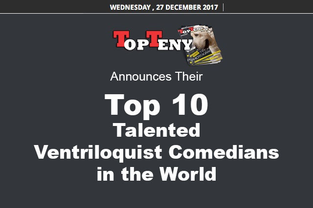 Top 10 Talented Ventriloquists