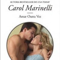 Amar outra vez – Carol Marinelli