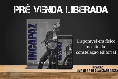 Pré Venda livro Incapaz Glayciane Costa - Comenta Livros