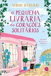A pequena livraria dos corações solitários no Comenta Livros