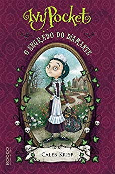 Ivy Pocket e o segredo do diamante no Comenta Livros
