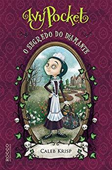 Ivy Pocket e o segredo do diamante no Comenta Livros