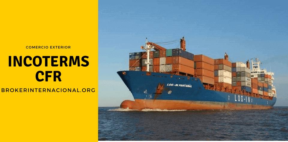 CFR Incoterms en el comercio exterior