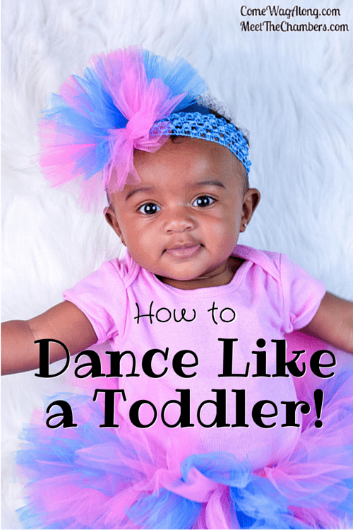 How to Dance Like a Toddler