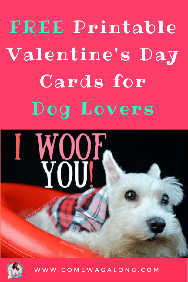 FREE Printable Valentine's Day Cards for Dog Lovers - ComeWagAlong.com