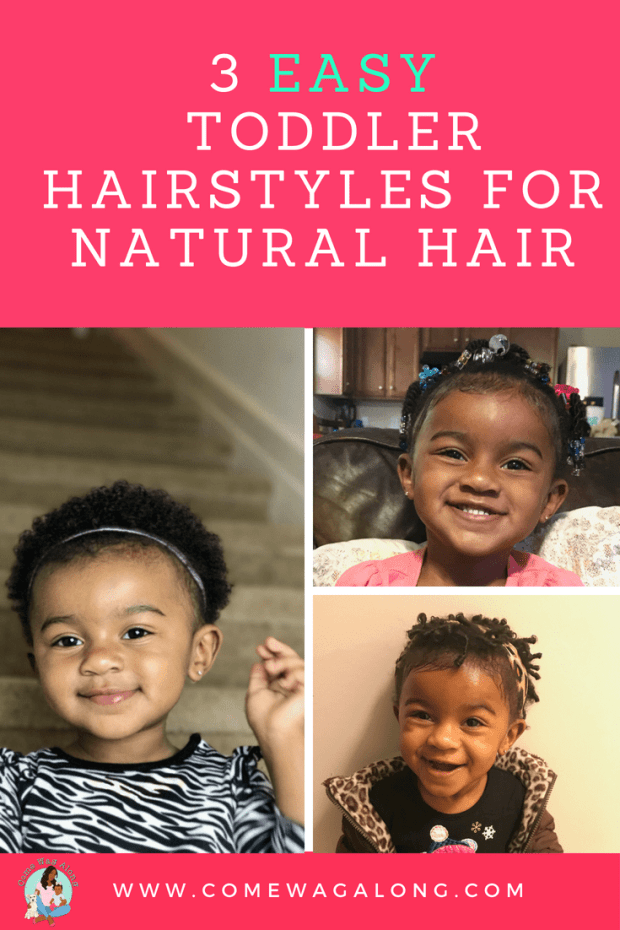 3 Easy Toddler Hairstyles for Natural Hair