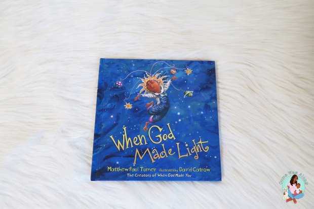 Book Review: When God Made Light by Matthew Paul Turner