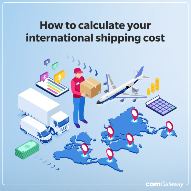 How to use comGateway's international shipping cost calculator- blog cover