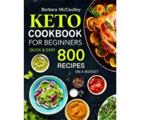 BARBARA MCCAULLEY Keto Cookbook For Beginners